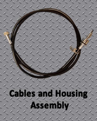 Cables and Housing Assembly